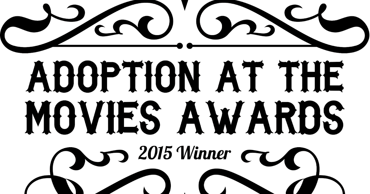 Adoption at the Movies : The 2015 Adoption at the Movies