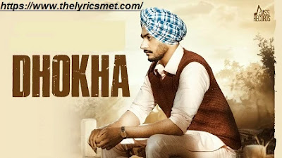 Dhokha Song Lyrics | Rajvir Jawanda | G Guri | Latest Punjabi Songs 2020 | Jass Records