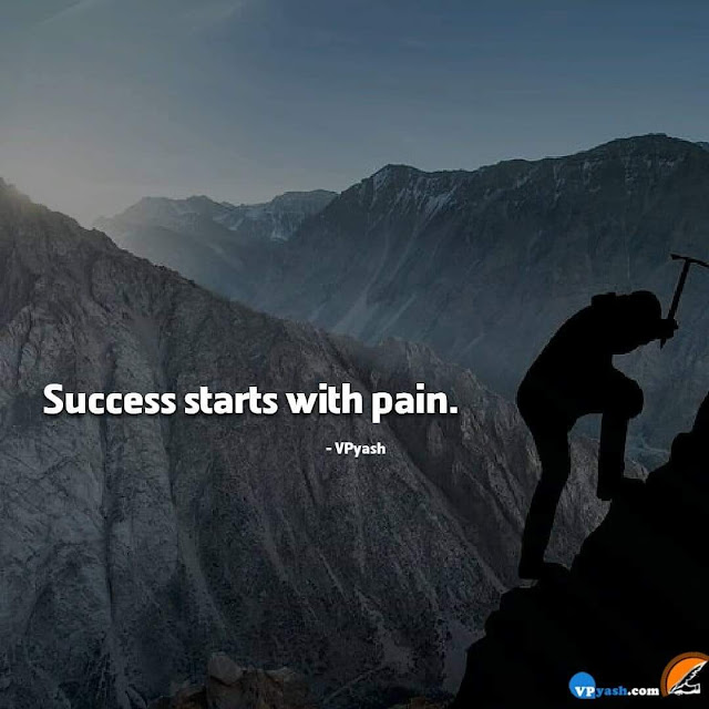 Pain is the Key Of Success