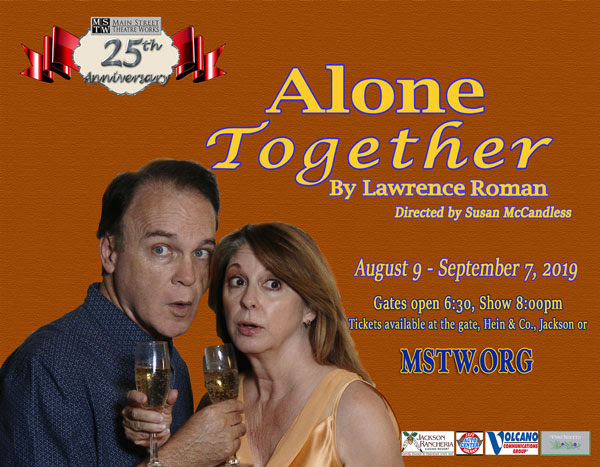 "MSTW: ""Alone Together"" Aug 9 thru Sept 7"