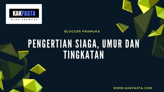 Pengertian, Umur dan Tingkatan Golongan Siaga - Blogger Pramuka