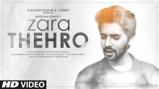 Zara Thehro Lyrics Armaan Malik and Tulsi Kumar