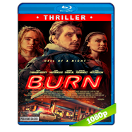 Burn (2019) BDRip 1080p Latino
