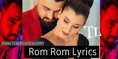 rom-rom-punjabi-song-lyrics-nyvaan-muzik-amy-asli-gold-2019