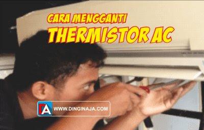 cara servis thermistor AC