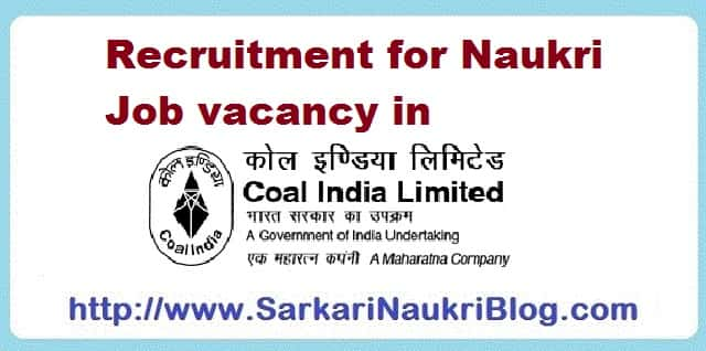 Sarkari Naukri Vacancy Recruitment Coal India Limited