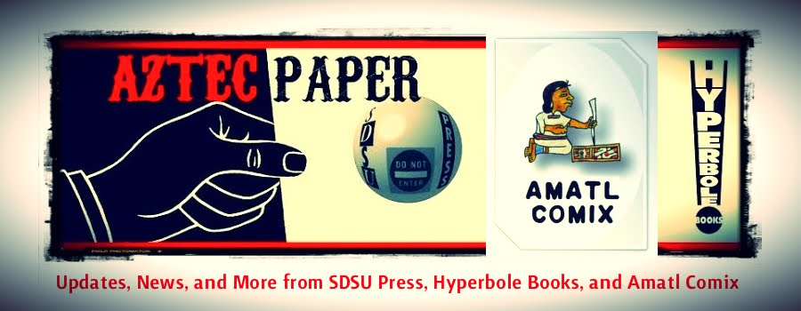 Aztec Paper | The Blog for San Diego State University Press and Hyperbole Books