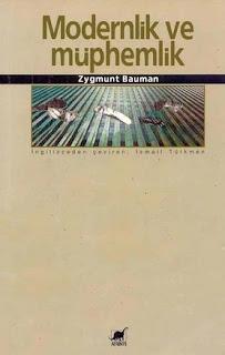 Zygmunt Bauman - Modernlik ve Müphemlik
