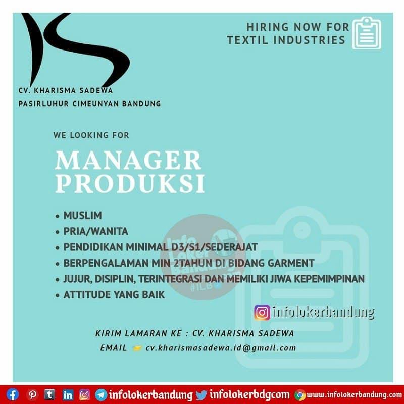 Lowongan Kerja Manager Produksi CV. Kharisma Sadewa ( Textile Industries ) Bandung Maret 2021