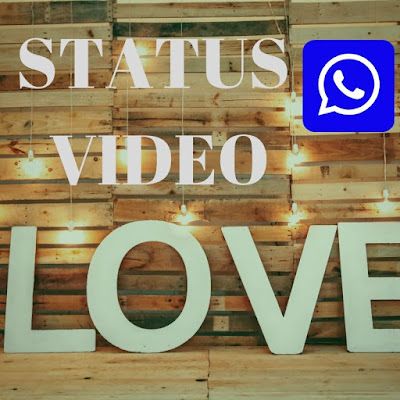 LOVE_STATUS_VIDEO_FOR_WHATSAPP