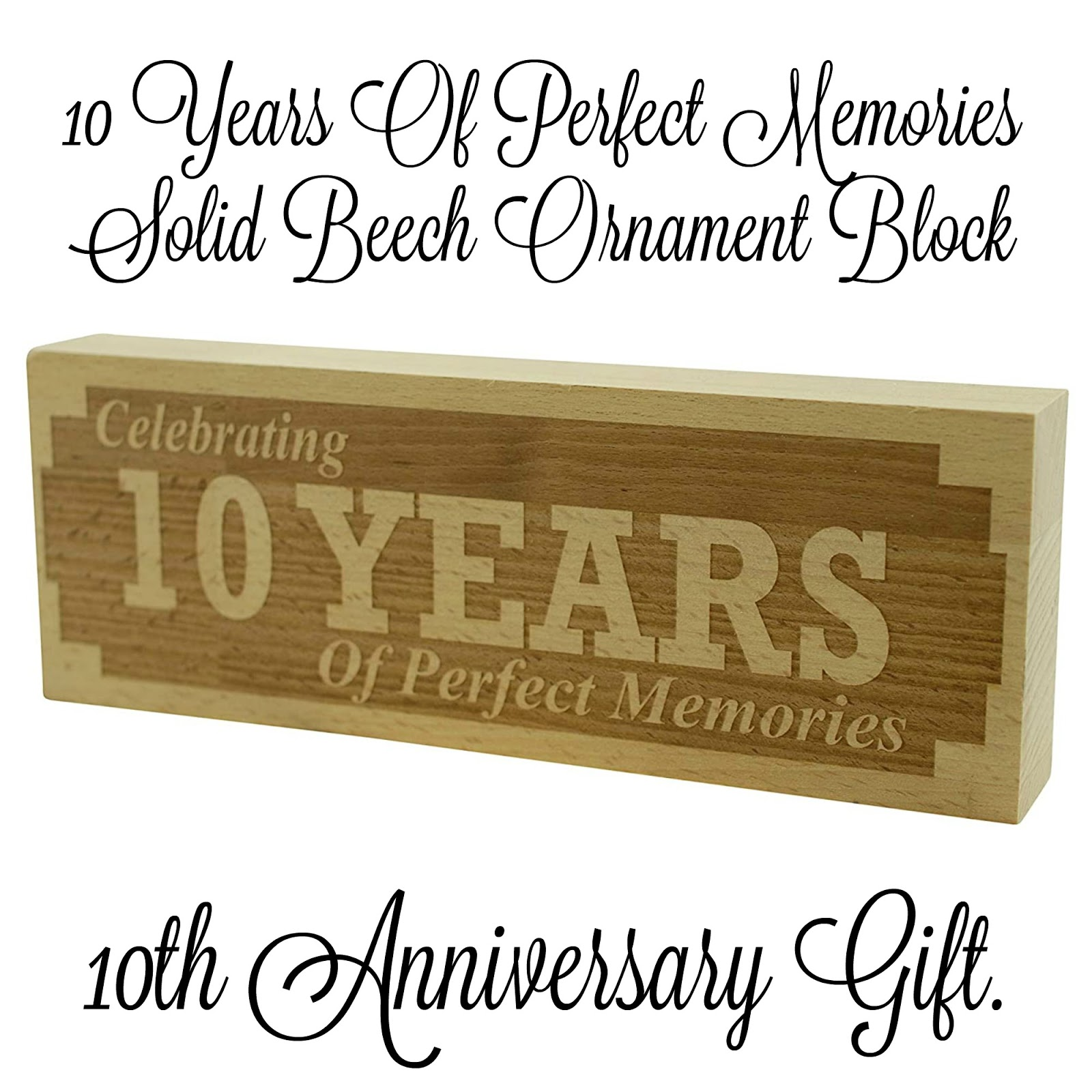 a 10th anniversary  wooden block