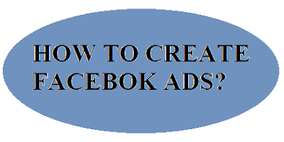 How to Create Facebook Ads?
