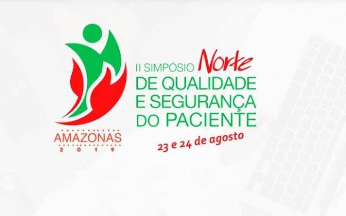 Qualidade e segurança dos pacientes na Região Norte é tema de simpósio em Manaus