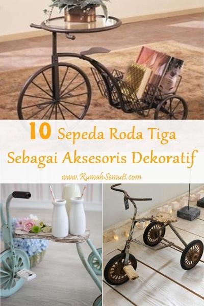 Gunakan Sepeda Roda Tiga untuk Mendekorasi Rumah (10 foto)