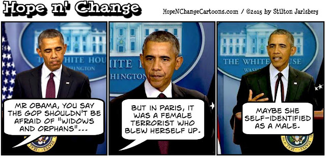 obama, obama jokes, political, humor, cartoon, conservative, hope n' change, hope and change, stilton jarlsberg, terror, syrian refugees, paris, widows, orphans, vetting