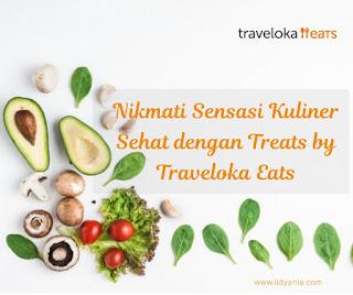 nikmati sensai kuliner sehat dengan treats traveloka eats