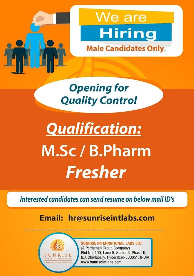 Sunrise International Labs | Hiring MSc/BPharma Freshers for QC at Hyderabad | Send CV