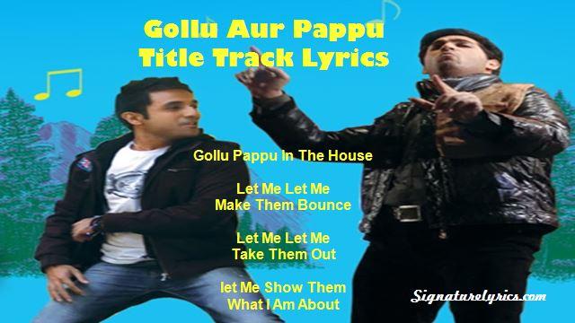 Gollu Aur Pappu - Title Track Lyrics - Raptilez 101
