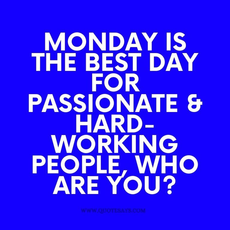 Monday Quotes, Quotes for Monday