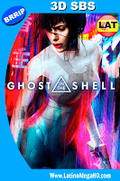 La Vigilante del Futuro, Ghost in the Shell (2017) Latino Full 3D SBS 1080P - 2017