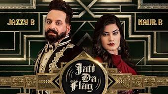 Jatt Da Flag Jazzy B Kaur B Video HD Download
