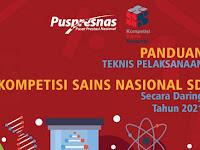PANDUAN TEKNIS PELAKSANAAN KSN-SD SECARA DARING TAHUN 2021