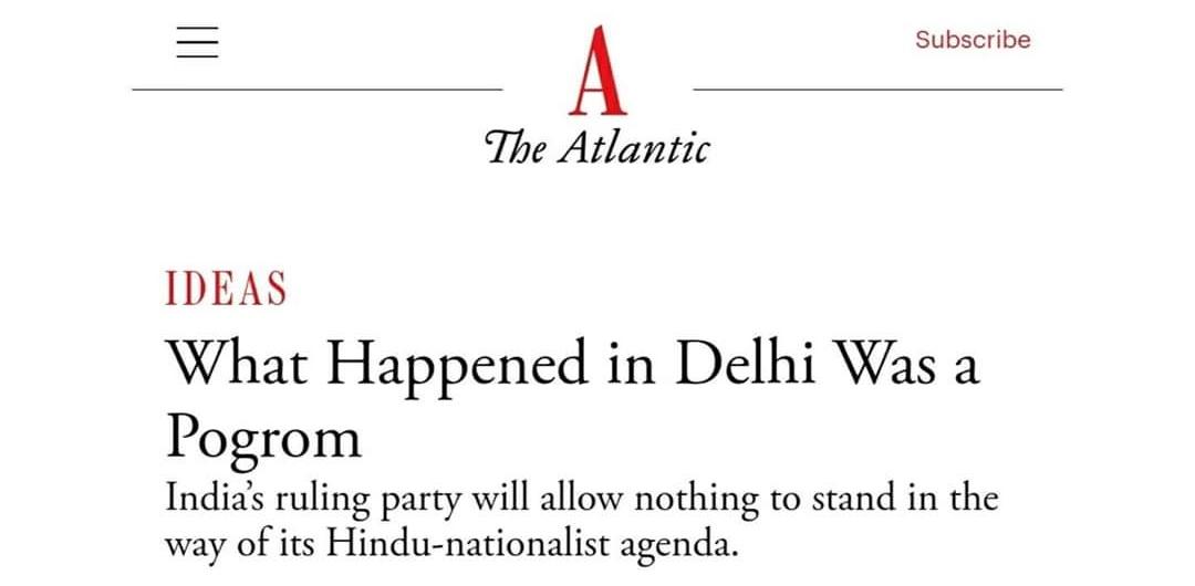 Delhi riot, Anti-Muslim carnage in Delhi, Genocide in Delhi, Narendra Modi, India, Awards, International media about Delhi riot, The Atlantic, Muslim countries