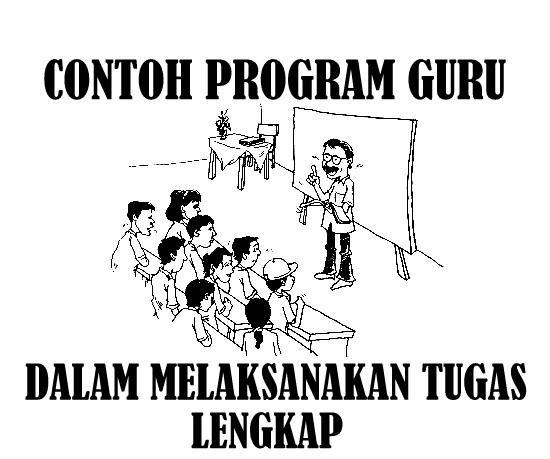 Download Contoh Program Guru Dalam Melaksanakan Tugas