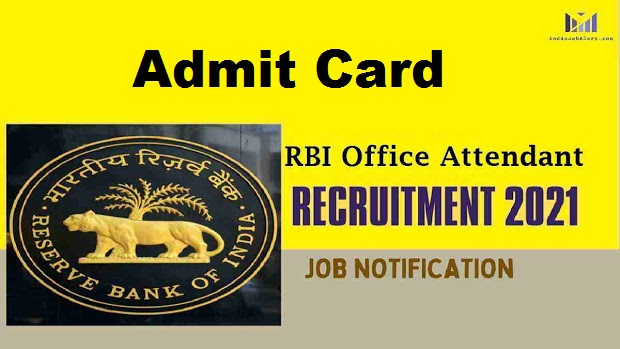 RBI Office Attendant Admit Card 2021