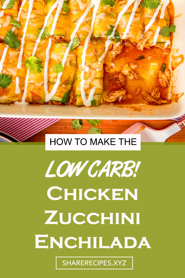 Low-Carb Chicken Zucchini Enchilada | chicken low carb recipes | chicken low carb | low carb chicken | low carb dinner | low carb dinner chicken | low carb meals chicken #chicken #chickenrecipe #lowcarb #lowcarbchicken #lowcabmealschicken #lowcarbdinner #dinner