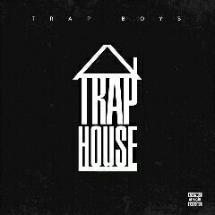 Trap Boys - Trap House (Álbum) [Download]
