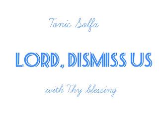 Tonic solfa of Lord dismiss us with Thy blessing (Fi Ibukun Re tu wa ka)