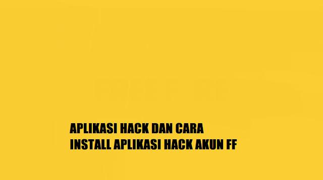 Aplikasi Hack FF