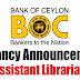 Vacancies in Bank of Sri Lanka - Assistant Librarian