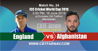 24th Match Afghanistan vs England World Cup 2019 Today Match Prediction