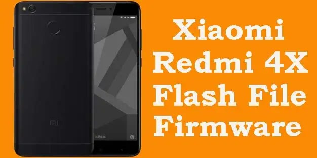 Mi 4X Flash File (Tested) Stock ROM Firmware [Download]