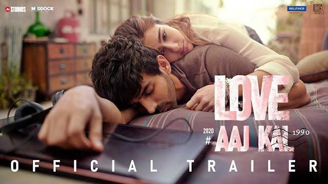 Love Aaj Kal (2020 film) - Cast, Songs, & Release Date