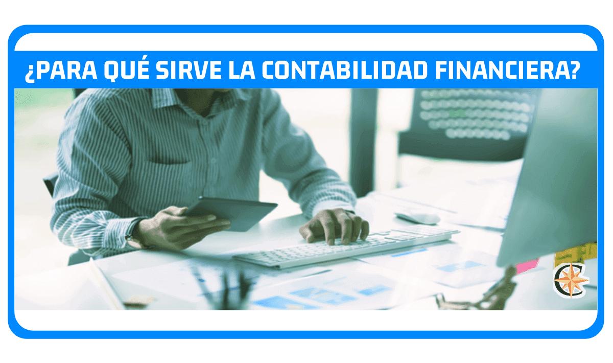 para que sirve la contabilidad financiera en una empresa
