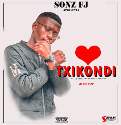Sonz FJ - Txikondi (2020) | Downlaod Mp3
