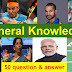 50 important General Knowledge question and answer