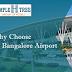 Why Choose Hotel close Bangalore Airport