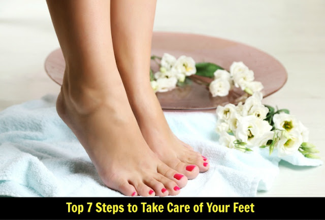 Top 7 Steps to Take Care of Your Feet