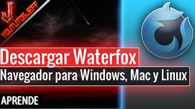 Waterfox, navegadores, alternativa a firefox