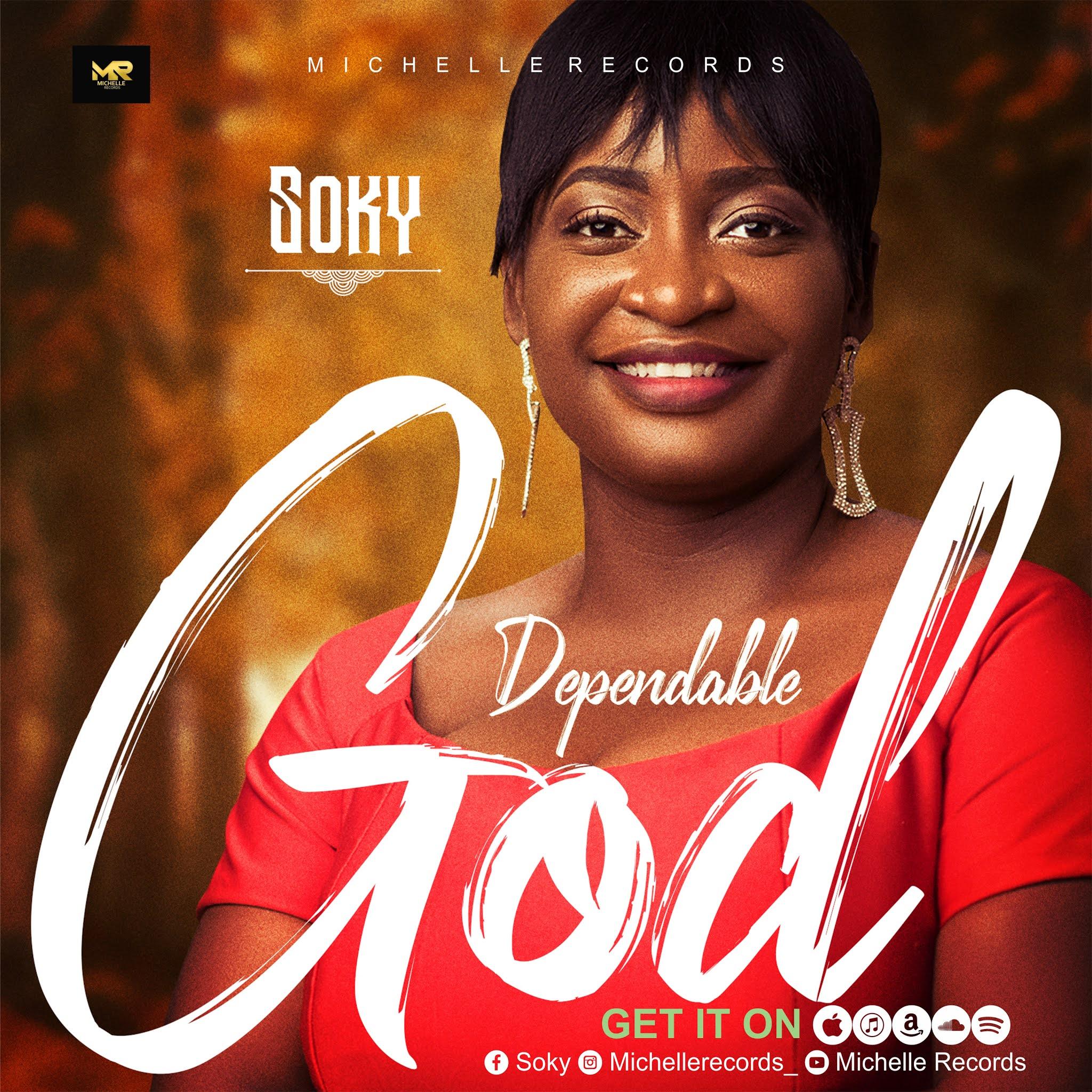 DEPENDABLE GOD - SOKY