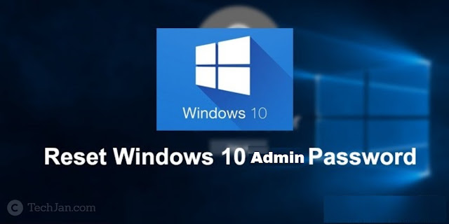 Reset Windows 10 Admin Password