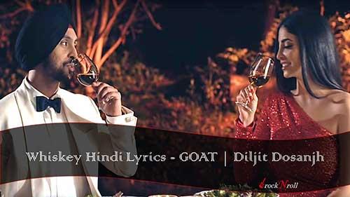 Whiskey-Hindi-Lyrics-GOAT-Diljit-Dosanjh