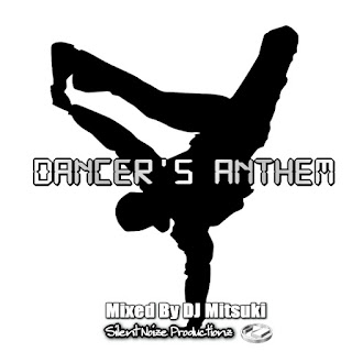 Dancers Anthem Mixed By DJ Mitsuki