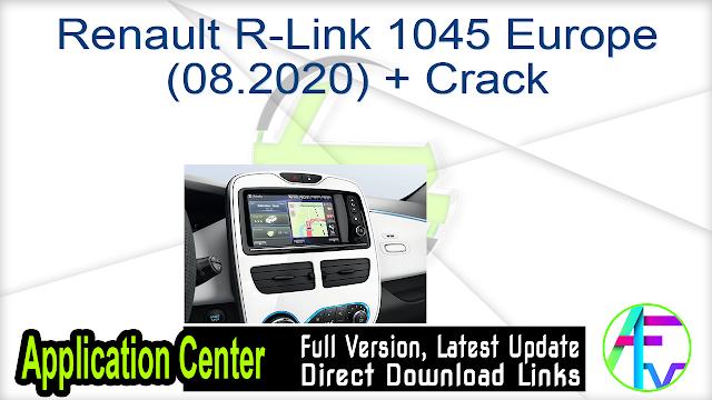Renault R-Link 1045 Europe (08.2020) + Crack