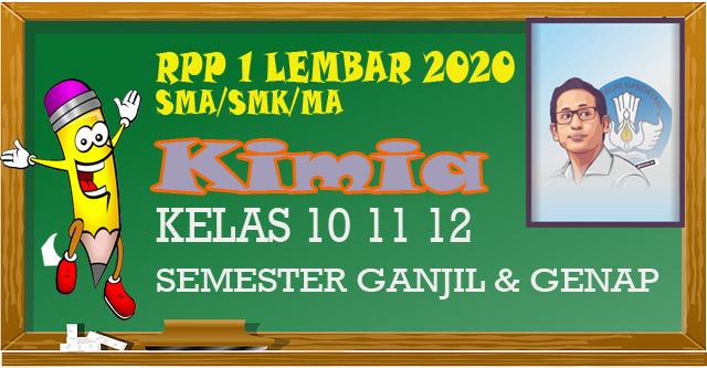 RPP 1 Lembar KIMIA SMA/SMK Kelas 10 11 12 semester 1 dan 2 merupakan perangkat guru Pendidikan kewarganegaraan tahun 2020 sesuai SE mendikbud.
