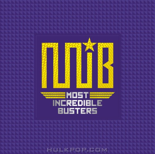 M.I.B – Most Incredible Busters